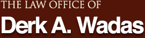 Logo of Law Office of , Derk Wadas, Attorney at Law